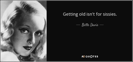 quote-getting-old-isn-t-for-sissies-bette-davis-139-98-36